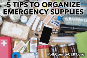 Five tips to organize emergency supplies - be prepared for next time!